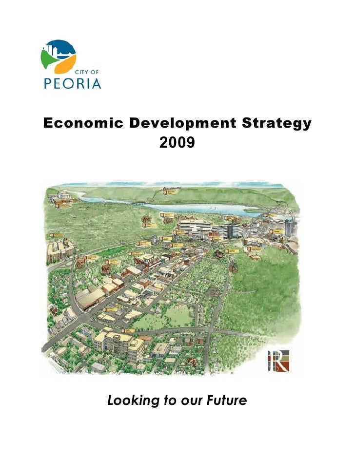 Economic Development Strategy              2009           Looking to our Future
