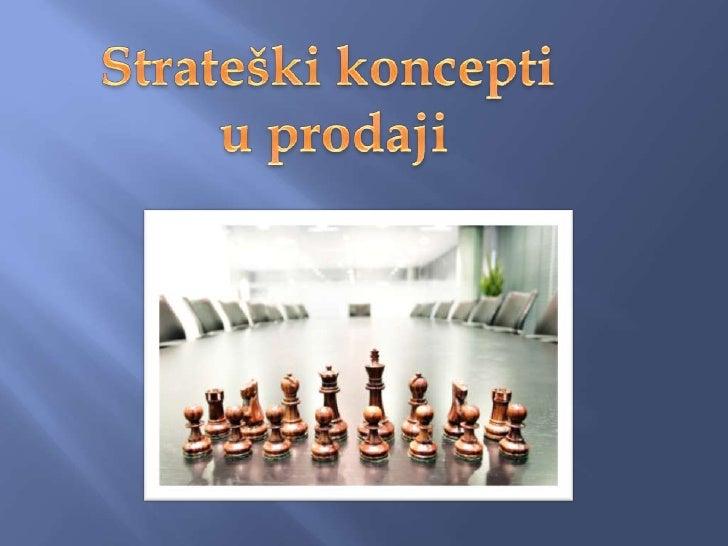 Strateški koncepti <br />u prodaji<br />