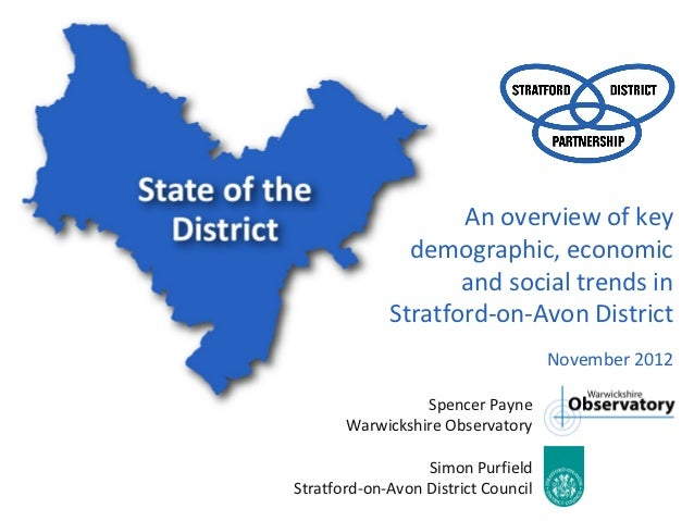 An overview of key               demographic, economic                    and social trends in             Stratford-on-Av...