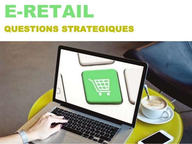 www.jouvenot.com bertrand jouvenot © 2012 1 E-RETAIL QUESTIONS STRATEGIQUES