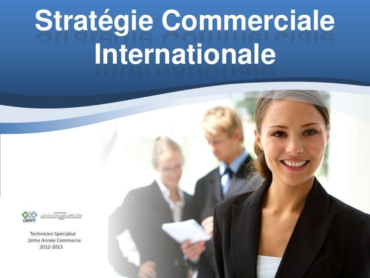 Stratégie Commerciale     Internationale