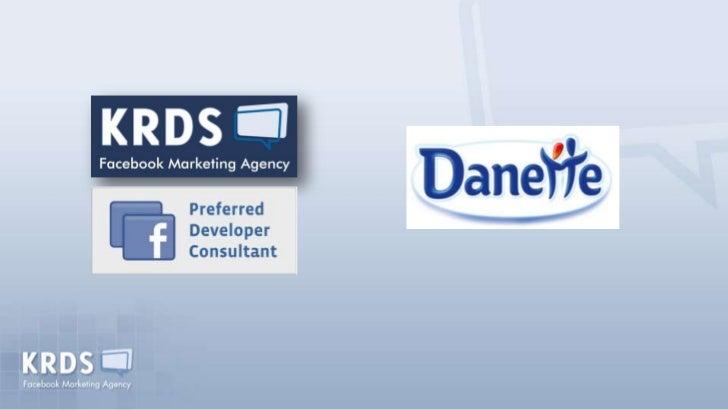 Stratégie Danette sur Facebook -  Paris 2.0 - 2 novembre 2011 Slide 2