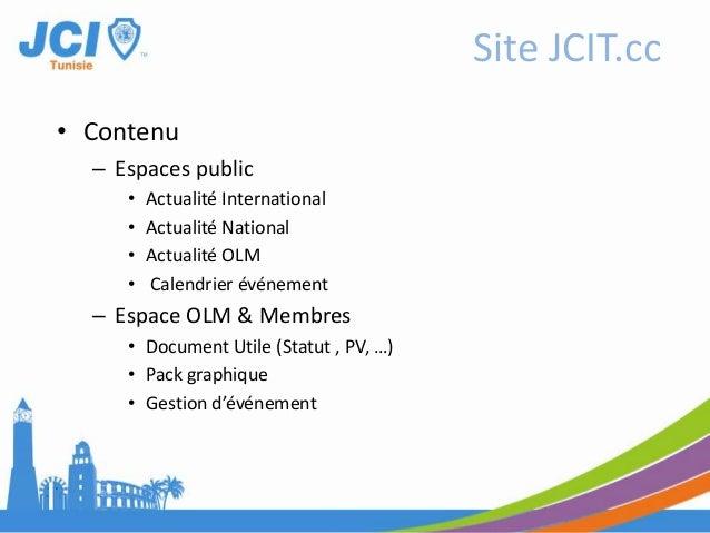 • Contenu– Espaces public• Actualité International• Actualité National• Actualité OLM• Calendrier événement– Espace OLM & ...
