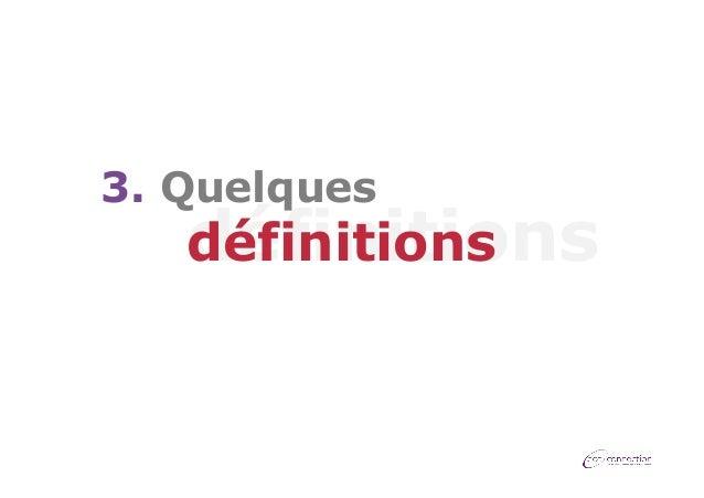 3. Quelques  définitions définitions