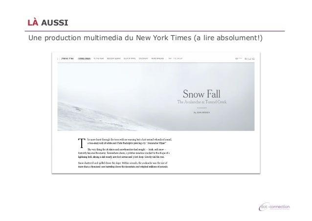LÀ AUSSI Une production multimedia du New York Times (a lire absolument!)
