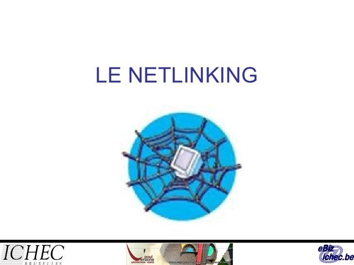 LE NETLINKING
