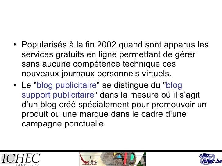 <ul><li>Popularisés à la fin 2002 quand sont apparus les services gratuits en ligne permettant de gérer sans aucune compét...