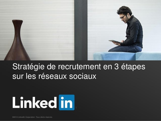 Une stratégie de recrutement efficace sur LinkedIn en trois étapes