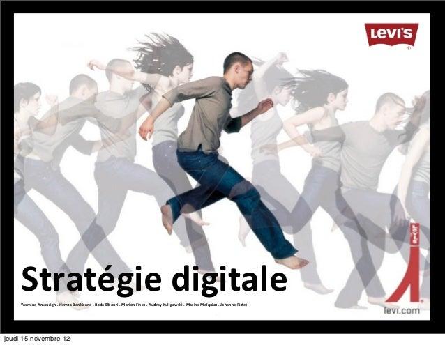 Stratégie digitale     Yasmine Amouzigh . Hemza Benkirane . Reda Elbouri . Marion Finet . Audrey...