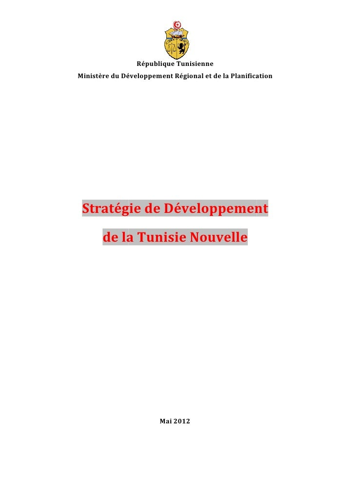 République TunisienneMinistère du Développement Régional et de la Planification             Développement Stratégie de Dév...