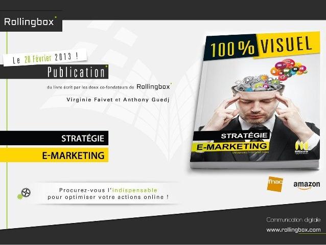 Présentation de l'ouvrage « Stratégie e-marketing »,des auteurs Virginie Faivet et Anthony Guedj,co-fondateurs de l'agence...