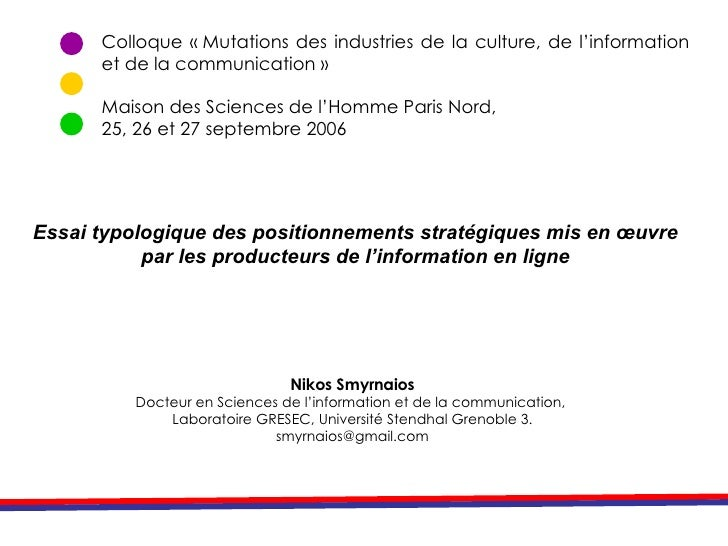 Colloque « Mutations des industries de la culture, de l'information et de la communication » Maison des Sciences de l'Homm...