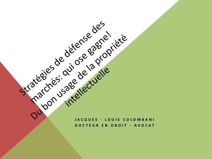 JACQUES - LOUIS COLOMBANID O C T E U R E N D R O I T - AVO C AT