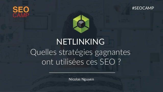 1 WWW.REPUTATIONVIP.COM Reputation VIP Nicolas Nguyen NETLINKING Quelles stratégies gagnantes ont utilisées ces SEO ? #SEO...