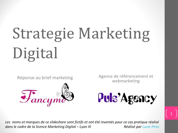 Strategie Marketing    Digital       Réponse au brief marketing                          Agence de référencement et       ...
