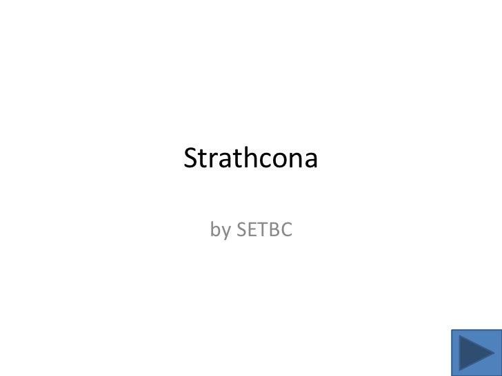 Strathcona<br />by SETBC<br />