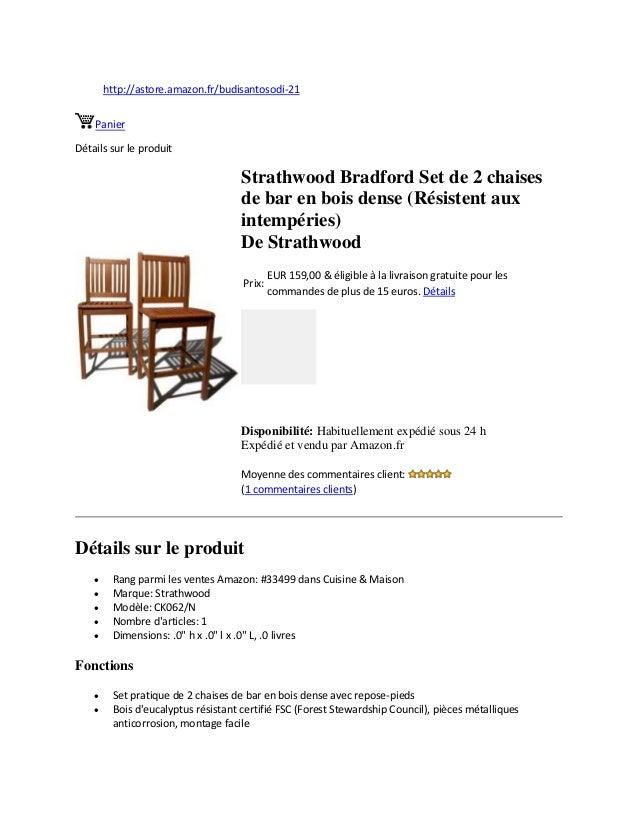 http://astore.amazon.fr/budisantosodi-21PanierDétails sur le produitStrathwood Bradford Set de 2 chaisesde bar en bois den...