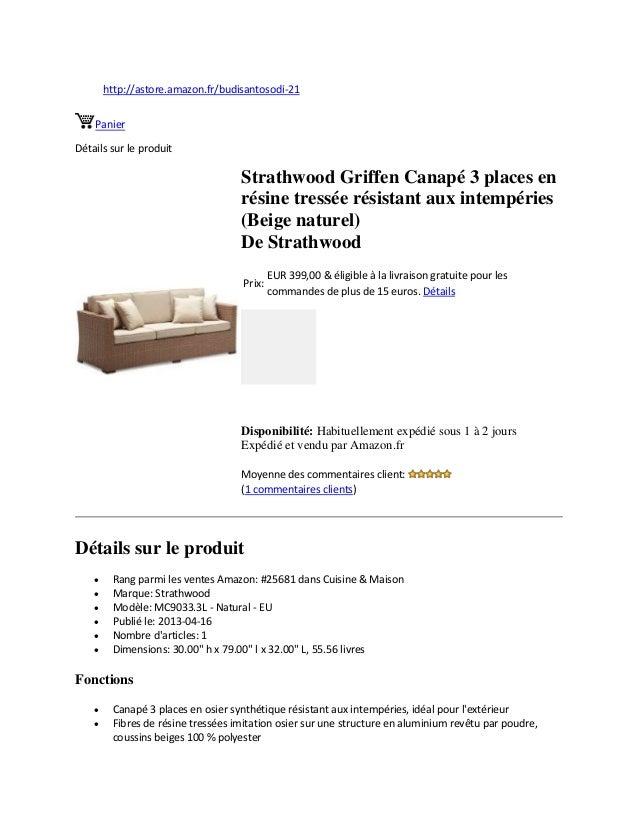 http://astore.amazon.fr/budisantosodi-21PanierDétails sur le produitStrathwood Griffen Canapé 3 places enrésine tressée ré...