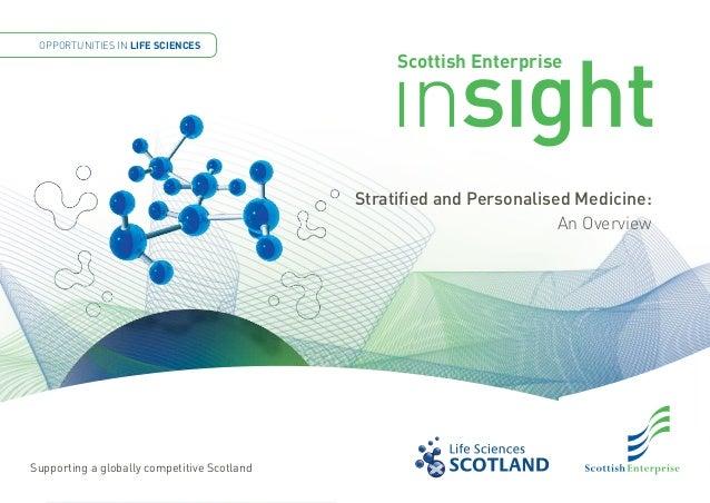 OPPORTUNITIES IN LIFE SCIENCES                                                  Scottish Enterprise                       ...