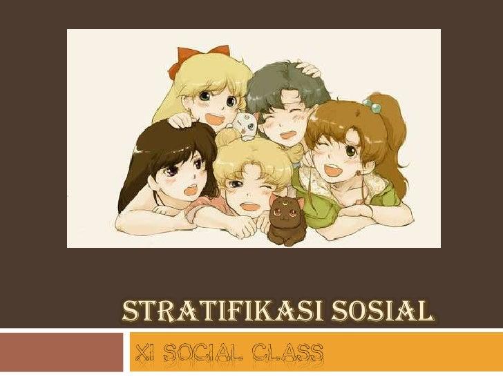 STRATIFIKASI SOSIALxI social class