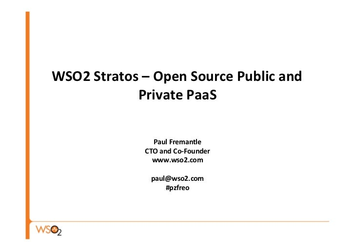 WSO2 Stratos – Open Source Public and            ...