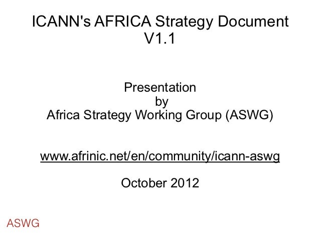 ICANNs AFRICA Strategy Document               V1.1                      Presentation                           by         ...
