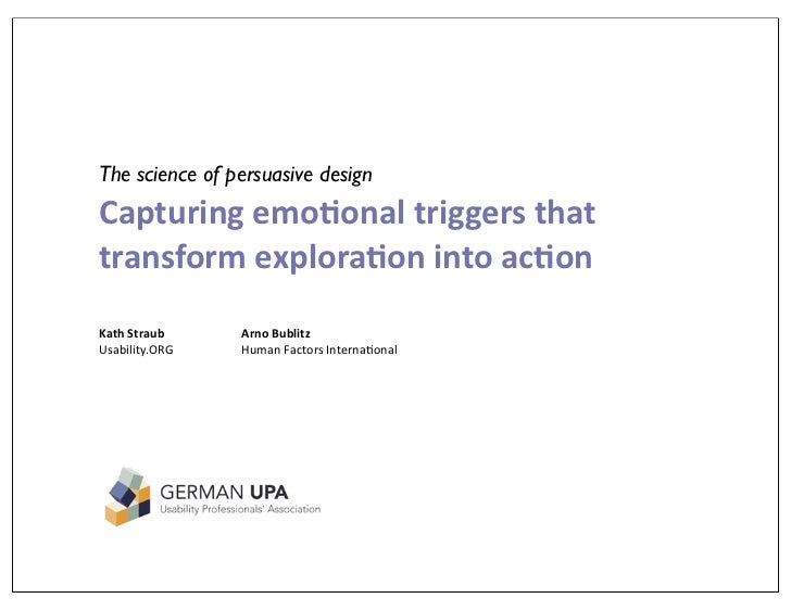 The science of persuasive design Capturing  emo.onal  triggers  that   transform  explora.on  into  ac.on Ka...
