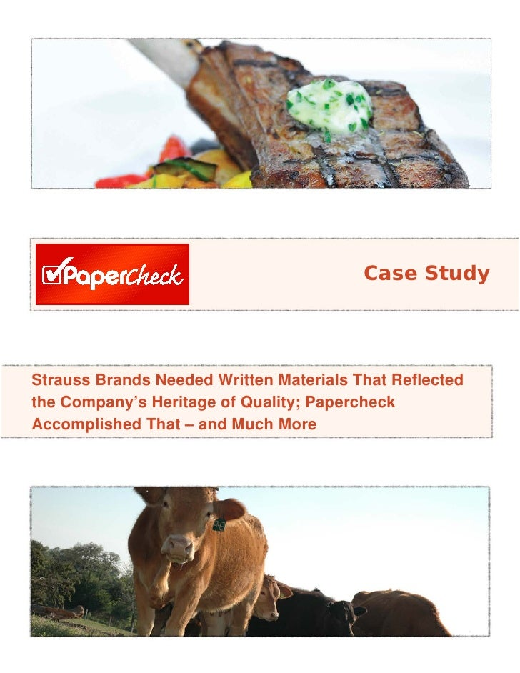 Case Study     Strauss Brands Needed Written Materials That Reflected the Company's Heritage of Quality; Papercheck Accomp...