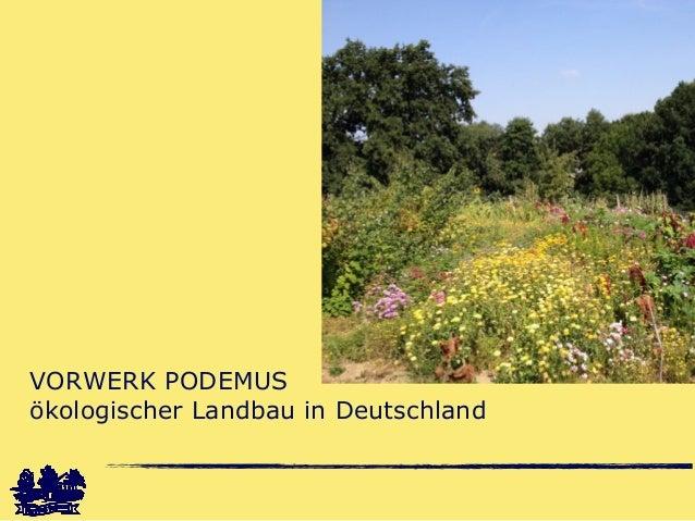 VORWERK PODEMUS ökologischer Landbau in Deutschland