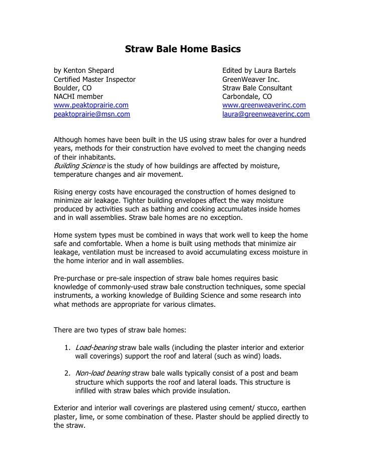 Straw Bale Home Basicsby Kenton Shepard                                     Edited by Laura BartelsCertified Master Inspec...