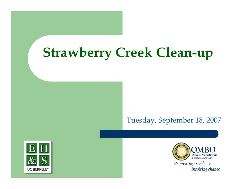 Strawberry Creek Clean-up                Tuesday, September 18, 2007