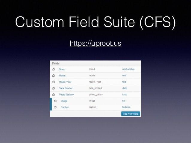 Custom Field Suite (CFS) https://uproot.us