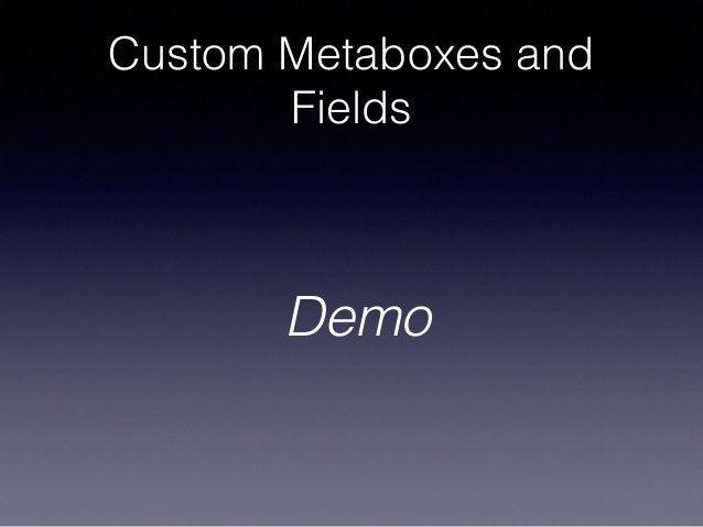 Custom Metaboxes and Fields Demo