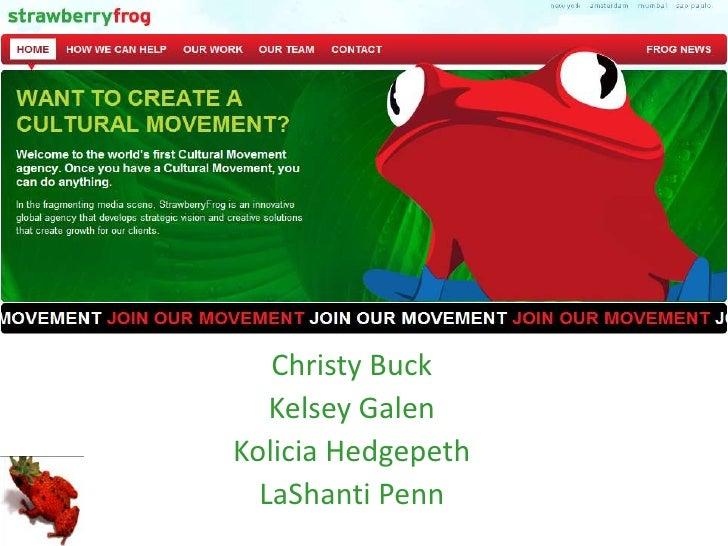 Christy Buck<br />Kelsey Galen<br />KoliciaHedgepeth<br />LaShanti Penn<br />