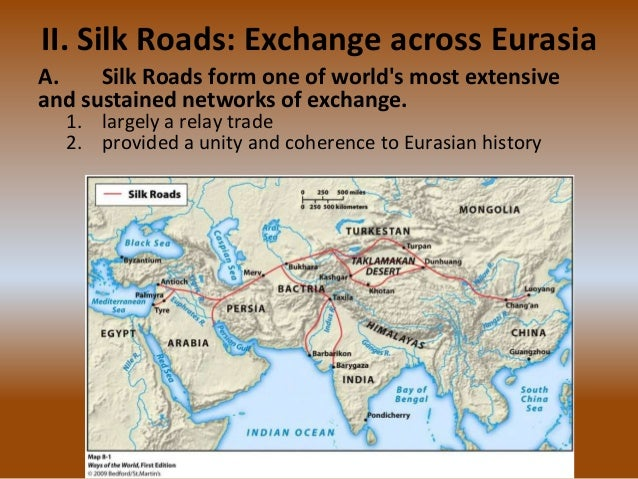 ap world silk road •the five themes of ap world history serve as unifying threads  between various societies (eg silk road, trans-saharan, indian ocean, triangle trade.