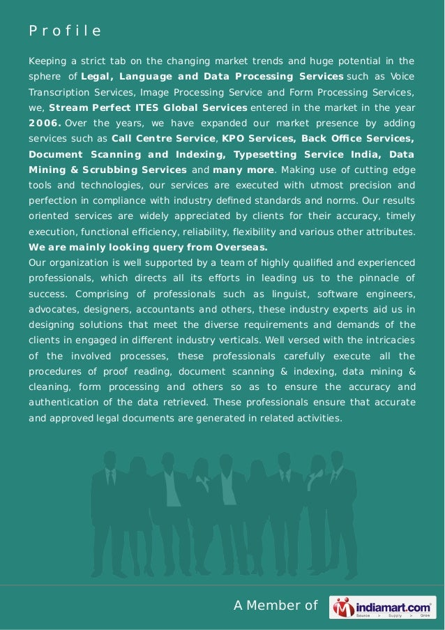 Profile Keeping a strict tab on the changing market trends and huge potential in the sphere of Legal, Language and Data Pr...