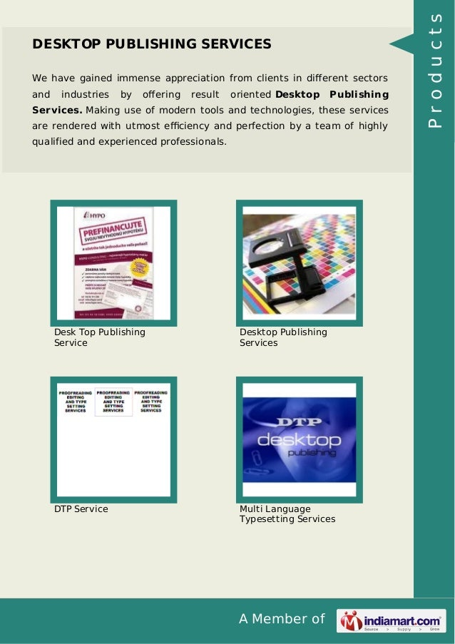 We have gained immense appreciation from clients in different sectors and  industries  by  offering  result  oriented Deskto...