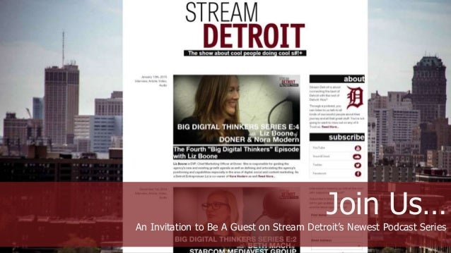 Join Us… An Invitation to Be A Guest on Stream Detroit's Newest Podcast Series