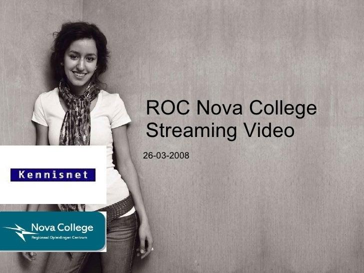 ROC Nova College Streaming Video 26-03-2008