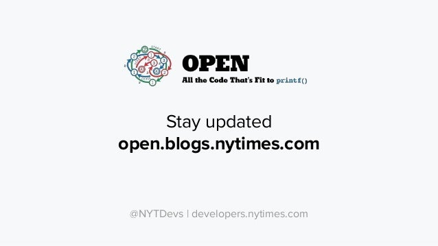 Connect with us on Slack! http://video-dev.org @NYTDevs | developers.nytimes.com