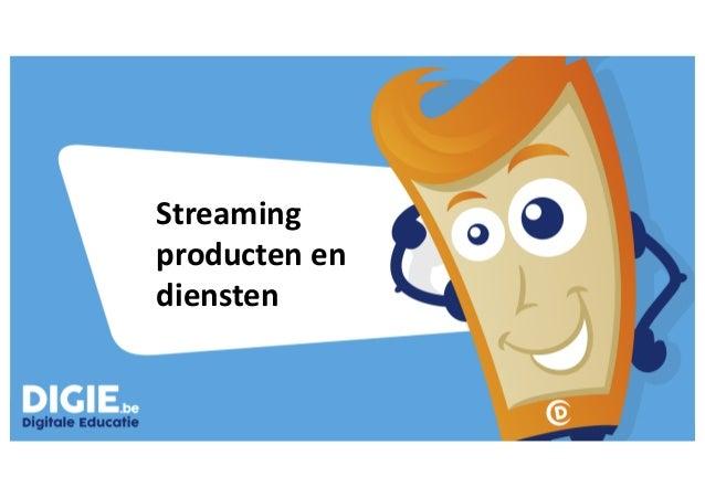 Streaming producten en diensten