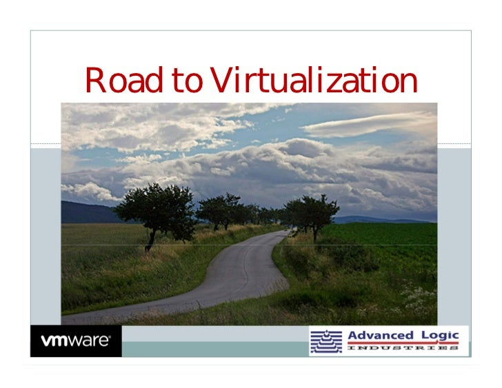 Road to Virtualization