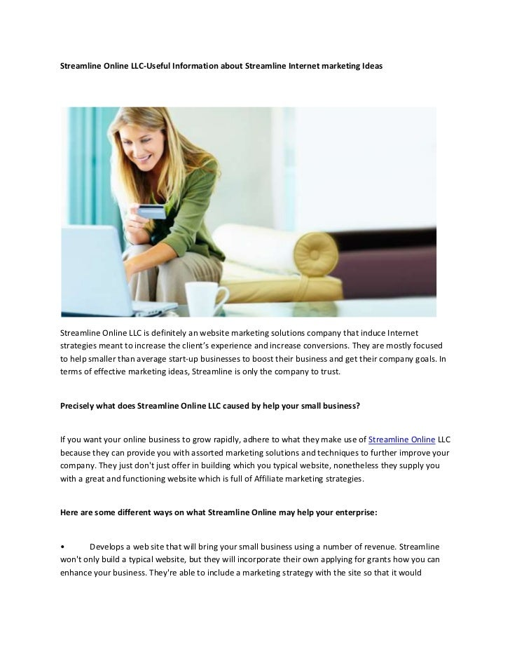 Streamline Online LLC-Useful Information about Streamline Internet marketing IdeasStreamline Online LLC is definitely an w...