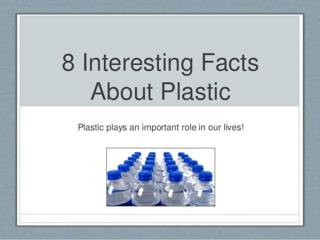 Plastic bags facts - 8 Interesting Facts About Plastic