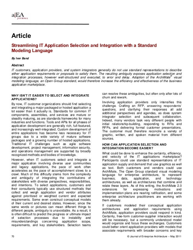 ArticleStreamlining IT Application Selection and Integration with a StandardModeling LanguageBy Iver BandAbstractIT custom...