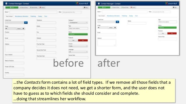 …the Contacts form contains a lot of field types. If we remove all those fields that a company decides it does not need, w...