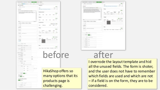 before after HikaShop product page HikaShop offers so many options that its products page is challenging. I overrode the l...