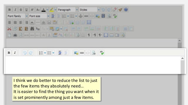 I think we do better to reduce the list to just the few items they absolutely need… It is easier to find the thing you wan...