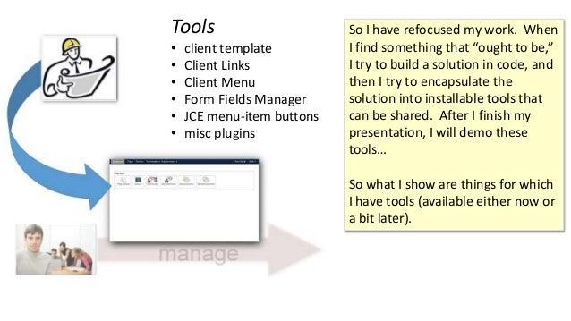 Tools • client template • Client Links • Client Menu • Form Fields Manager • JCE menu-item buttons • misc plugins So I hav...