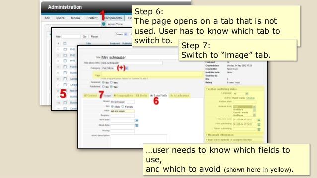 5 …user needs to know which fields to use, and which to avoid (shown here in yellow). Step 6: The page opens on a tab that...